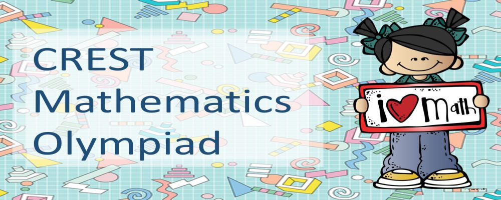 CREST Mathematics Olympiad (CMO) 2019 - Online Registration Open for
