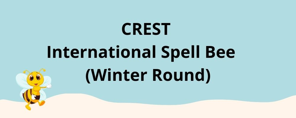 CREST International Spell Bee Winter Competition